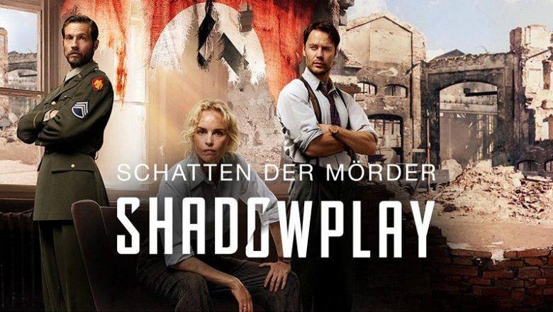 Shadowplay Dizisi Hakkında