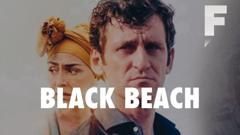 Black Beach Filmi Hakkında