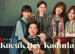 Küçük Dev Kadınlar Filmi