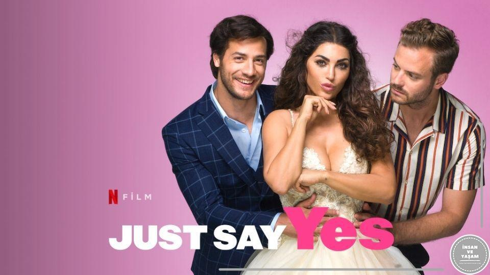 Just Say Yes Filmi