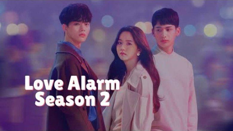 Love Alarm 2 Dizisi (2019)