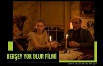 Herşey Yok Olur Filmi Fragmanı