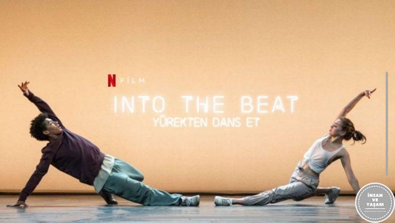 Into the Beat Yürekten Dans Et Filmi Konusu ve Oyuncuları