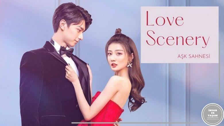 Love Scenery Dizisi Hakkında, Konusu ve Oyuncuları
