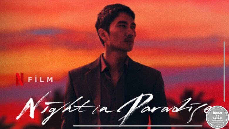 Night in Paradise Filmi (2021) Konusu ve Oyuncuları