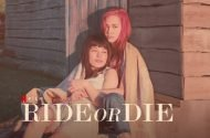 Ride or Die Filmi Hakkında, Konusu ve Oyuncuları