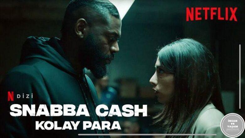 Snabba Cash Kolay Para Dizisi Konusu ve Oyuncuları