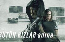 Bütün Kızlar Adına Filmi Konusu ve Oyuncuları | Netflix