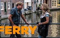 Ferry Filmi Konusu ve Oyuncuları | Netflix