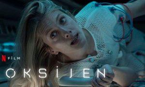 Oksijen Filmi, Konusu ve Oyuncuları | Netflix