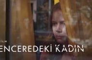 Penceredeki Kadın Filmi Konusu ve Oyuncuları | Netflix