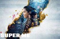 Super Me Filmi Konusu ve Oyuncuları