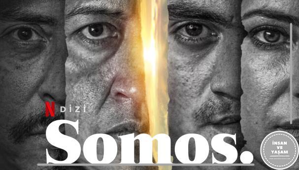 Somos Dizisi, Konusu ve Oyuncuları | Netflix